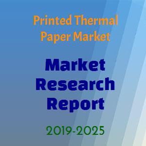 Global Printed Thermal Paper Market Technology Services 2019