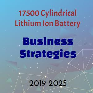 17500 Cylindrical Lithium Ion Battery Market
